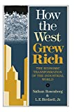 img - for How The West Grew Rich: The Economic Transformation Of The Industrial World by Nathan Rosenberg (1-Jun-1987) Paperback book / textbook / text book