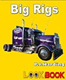 img - for Big Rigs (Look Book) book / textbook / text book