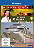 Die große Ostseekreuzfahrt (2) - Tallinn - St. Petersburg - Helsinki - Stockholm - Wunderschön! [Blu-ray]