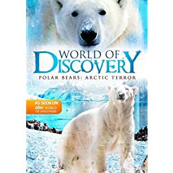 World Of Discovery - Polar Bears: Arctic Terror (Amazon.com Exclusive)