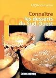 echange, troc Fabienne Carme - Connaître les desserts du Sud-Ouest