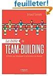 La bible du team-building : 55 fiches...