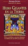 Hubo gigantes en la Tierra (Spanish Edition) (8497776518) by Zecharia Sitchin