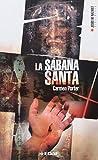 img - for La Sabana Santa/ The Sacred Sheet (Spanish Edition) book / textbook / text book