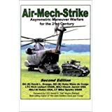 Air-Mech-Strike: Asymmetric Maneuver Warfare for the 21st Century ~ Huba Wass de Czege