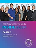 Castle: Cast & Creators Live at the Paley Center