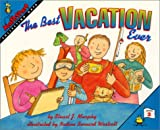 The Best Vacation Ever (MathStart 2) (0060267674) by Murphy, Stuart J.
