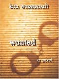 Wanted (0786271280) by Kim Wozencraft