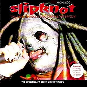 Slipnot: A Rockview Audiobiography | [Pete Bruen, Joe Jacks, Jean Hans]