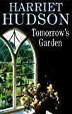 img - for Tomorrow's Garden (Severn House Large Print) book / textbook / text book