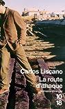 La route d'Ithaque par Liscano