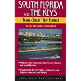 South Florida and the Keys Travel Smart Trip Planner ~ Marylyn Springer