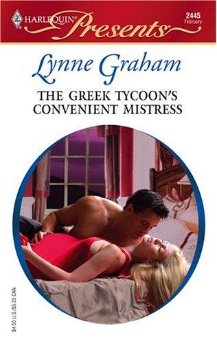 The Greek Tycoon's Convenient Mistress (Presents), LYNNE GRAHAM