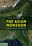 Professor Peter D. Clift The Asian Monsoon: Causes, History and Effects