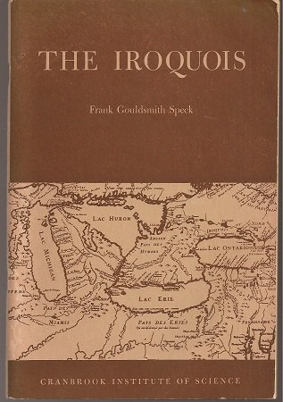 The Iroquois. A Study in Cultural Evolution. Bulletin No. 23. PDF