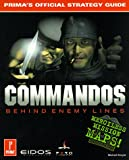 Commandos: Behind Enemy Lines (0761517456) by Michael Knight