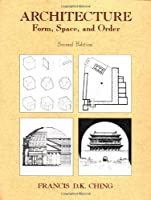 Architecture: Form, Space and Order
