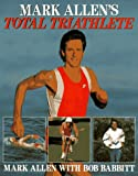 Mark Allen's Total Triathlete