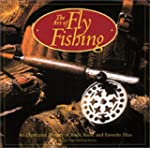 The Art of Fly Fishing: An Illustrate...