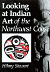Looking at Indian Art of the Northwes...