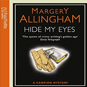 Hide My Eyes | [Margery Allingham]