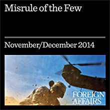 Misrule of the Few (Foreign Affairs): How the Oligarchs Ruined Greece (       UNABRIDGED) by Pavlos Eleftheriadis Narrated by Kevin Stillwell