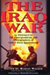 The Iraq War: As Witnessed by the Cor...