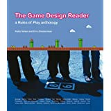 The Game Design Reader: A Rules of Play Anthologyby Katie Salen