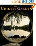 The Chinese Garden: History, Art and...