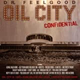 Oil City Confidential (Original Soundtrack Recording)by Dr. Feelgood