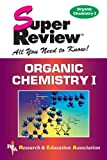 img - for Organic Chemistry I Super Review book / textbook / text book