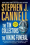 The Tin Collectors; The Viking Funeral (Two Books for the Price of One: Shane Scully Novels) (0312353847) by Cannell, Stephen J.