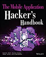 The Mobile Application Hacker's Handbook Front Cover