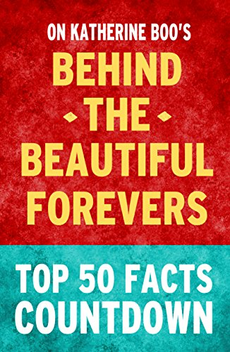 Top 50 Facts - Behind the Beautiful Forevers: Top 50 Facts Countdown (English Edition)