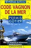 echange, troc Guide Vagnon - Code Vagnon de la mer, permis côtier