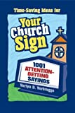 img - for Your Church Sign: 1001 Attention-Getting Sayings book / textbook / text book