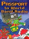 Passport to World Band Radio: New (Passport to World Band Radio, 2000)