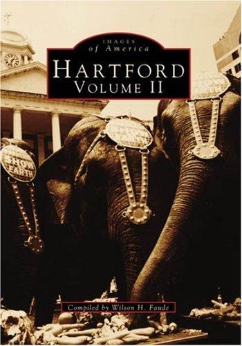 Hartford, Vol. 2 (Ct) (Images Of America)