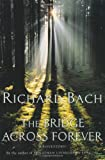 Cover of The Bridge Across Forever by Richard Bach 0330290819