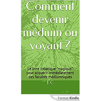 comment devenir voyant medium