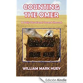 Counting the Omer: A Daily Devotional Toward Shavuot (English Edition)
