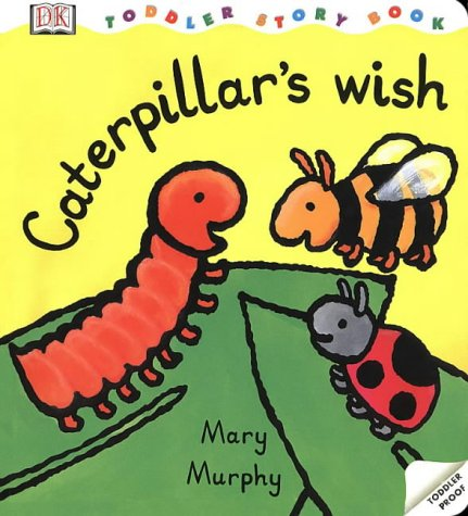 Caterpillar's Wish (Toddler Story Books)