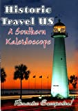 echange, troc Historic Travel US - A Southern Kaleidoscope [Import anglais]