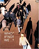 img - for Who If Not We...? book / textbook / text book