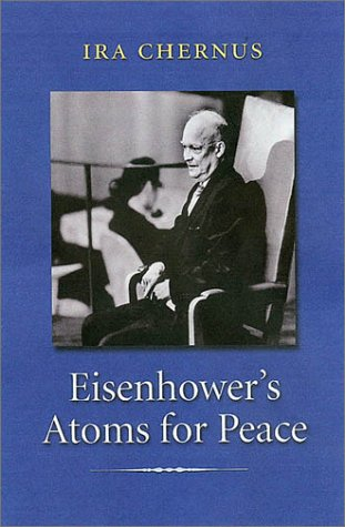 Eisenhower's Atoms for Peace (Library of Presidential Rhetoric)