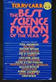 The Best Science Fiction of the Year #2 (No. 2) (0345249690) by Carr, Terry
