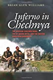 img - for Inferno in Chechnya: The Russian-Chechen Wars, the Al Qaeda Myth, and the Boston Marathon Bombings by Brian Glyn Williams (2015-10-06) book / textbook / text book