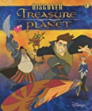"Discover "" Treasure Planet "" (Treasure Planet) (0141316233) by Walt Disney Productions"