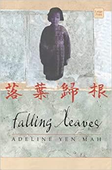 the use of cinderella archetypes in falling leaves a book by adeline yen mah Looking for books by adeline yen mah see all books authored by adeline yen mah, including falling leaves: the memoir of an unwanted chinese daughter, and chinese cinderella: the true story of an unwanted daughter, and more on thriftbookscom.
