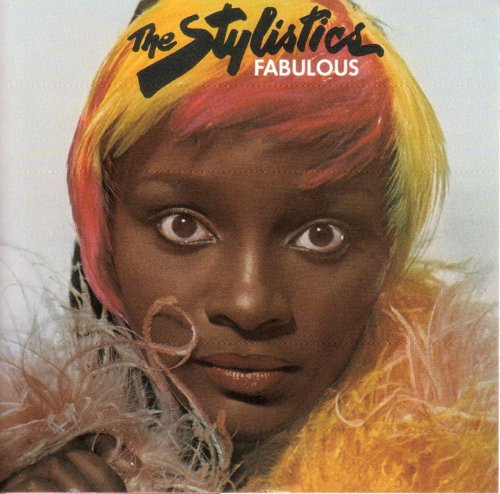 The Stylistics - Fabulous - Zortam Music